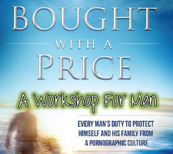 Bought With A Price! A Workshop For Men