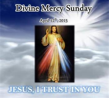 Divine Mercy Sunday - April 12th