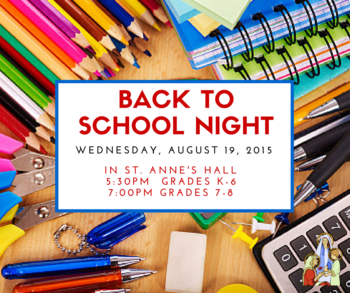 Back to School Night - St. Anne's School
