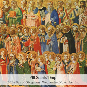 All Saints - Holy Day of Obligation