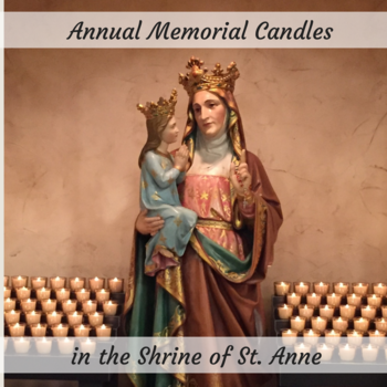 Memorial Candles in the Shrine of St. Anne's