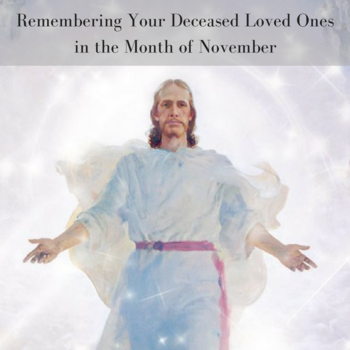 Remembering Your Deceased Loved Ones