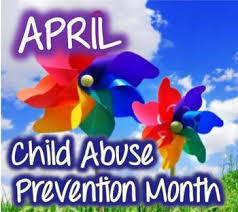 April: Child Abuse Prevention Month
