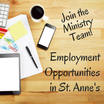Employment Opportunities at St. Anne's!