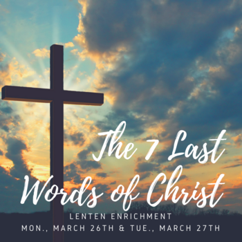 The 7 Last Words of Christ