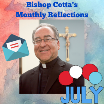 July Reflection for Youth by Bishop Myron Cotta