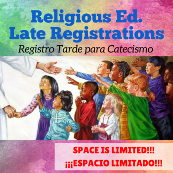 Religious Education  <div>   Late Registrations 2018-2019 </div>