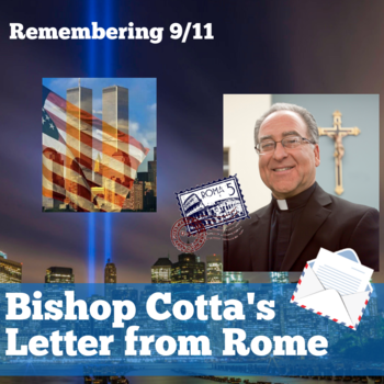 Bishop Cotta's Letter From Rome 9/11