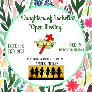 """Daughter's of Isabella """"Open Meeting"""""""