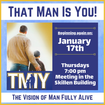 That Man is You! (Men's Group)