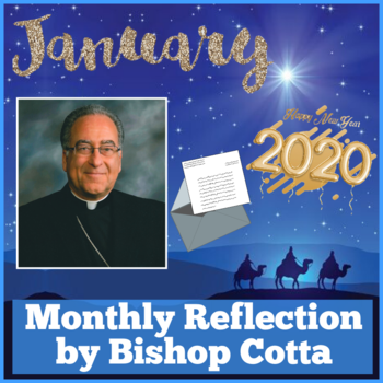 January 2020 Reflection by Bishop Cotta