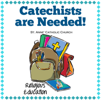 CATECHIST NEEDED!