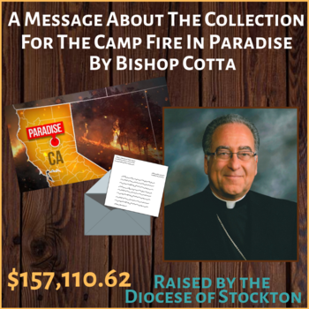 Bishop Cotta's Message About The Collection For The Camp Fire in Paradise