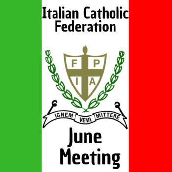 The Italian Catholic Federation Meeting for June