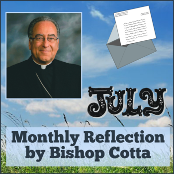 July Reflection by Bishop Cotta