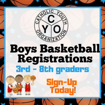 CYO Boys Basketball Sign- Ups