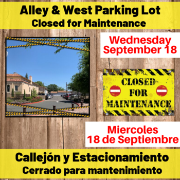Ally & West Parking Lot Closed for Maintenance