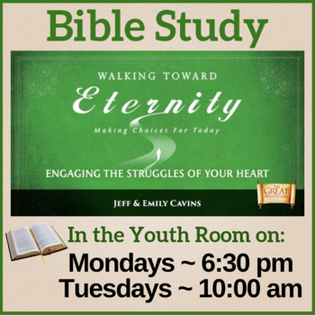 "Bible Study: ""Walking Towards Eternity"""