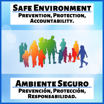 Safe Environment: Prevention, Protection & Accountability