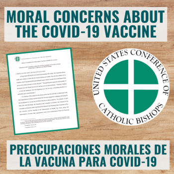 Document Regarding The Moral Concerns about the COVID-19 Vaccine