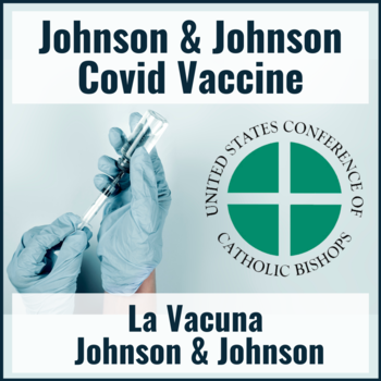 Information about the Johnson & Johnson Covid Vaccine