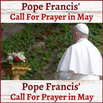 Pope Francis's Message of Prayer in May