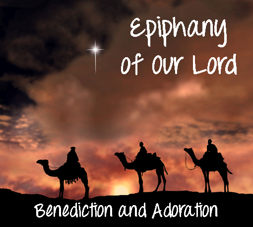 Adoration on the Epiphany of Our Lord