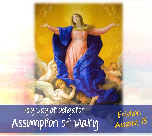 Holy Day of Obligation: The Assumtion of Mary