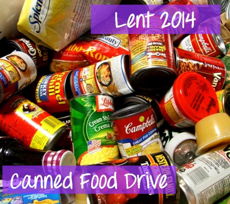 Lent 2014 Canned Food Drive
