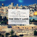 Ordinariate Pilgrimage to the Holy Land