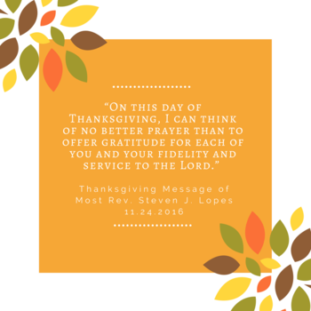 A Thanksgiving Message from Bishop Lopes
