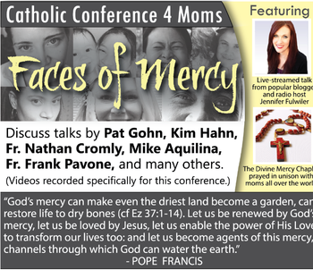 Catholic Conference 4 Moms: Faces of Mercy