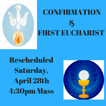Sacraments of Confirmation and First Eucharist Rescheduled