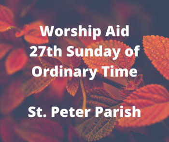 Worship Aid for 27th Sunday of Ordinary Time