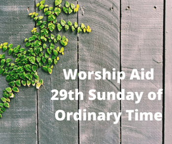 Worship Aid for 29th Sunday of Ordinary Time