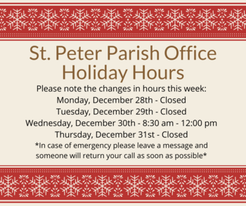 St. Peter Parish Office Holiday Hours