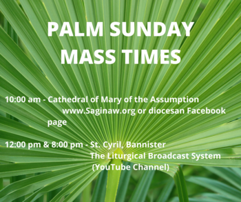 Palm Sunday Mass Times