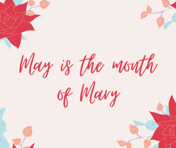 Month of Mary Resources