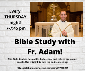 Bible Study with Fr. Adam Maher