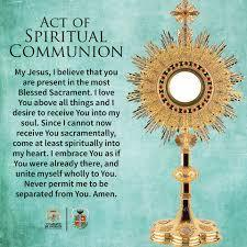 Act of Spiritual Communion and Live Stream Mass Opportunity