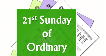Digital Worship Aid for 21st Sunday in Ordinary Time