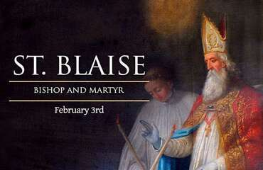 Feast of St. Blaise (Blessing of Throats)