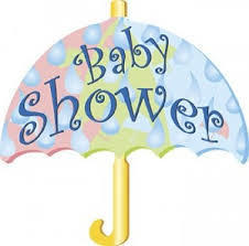 Baby Shower- April 11 & 12