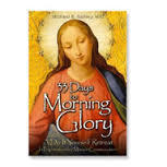 33 Days to Morning Glory- Advent Retreat