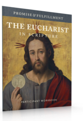 "Advent Series: ""The Eucharist in Scripture"""