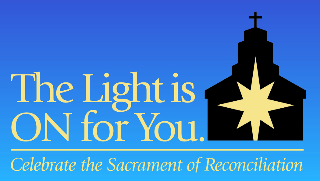 The Light is On for You- Lenten Confessions