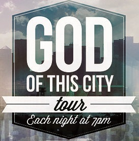 God Of This City Tour