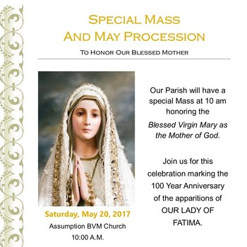 May Procession & Mass in honor of Our Mother Mary May 20 @ 10AM
