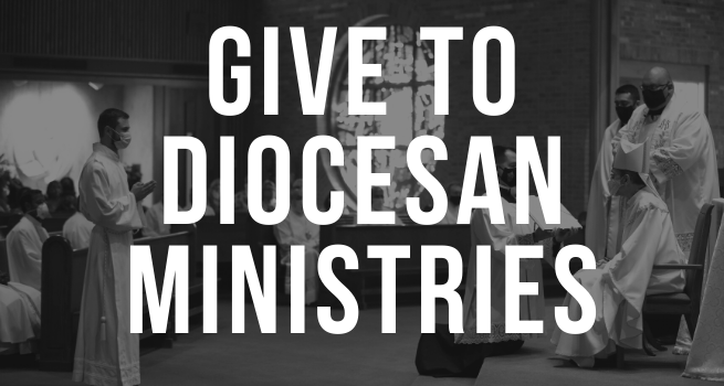 Give to Diocesan Ministries