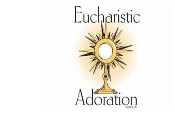 First Friday - Eucharistic Adoration